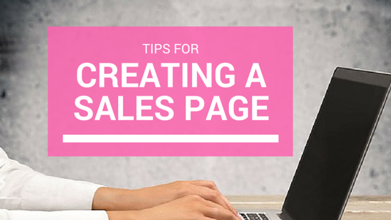 Tips For Creating a Sales Page