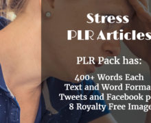 15 High-Quality Stress Articles Pre-Written Content With Private Label Rights