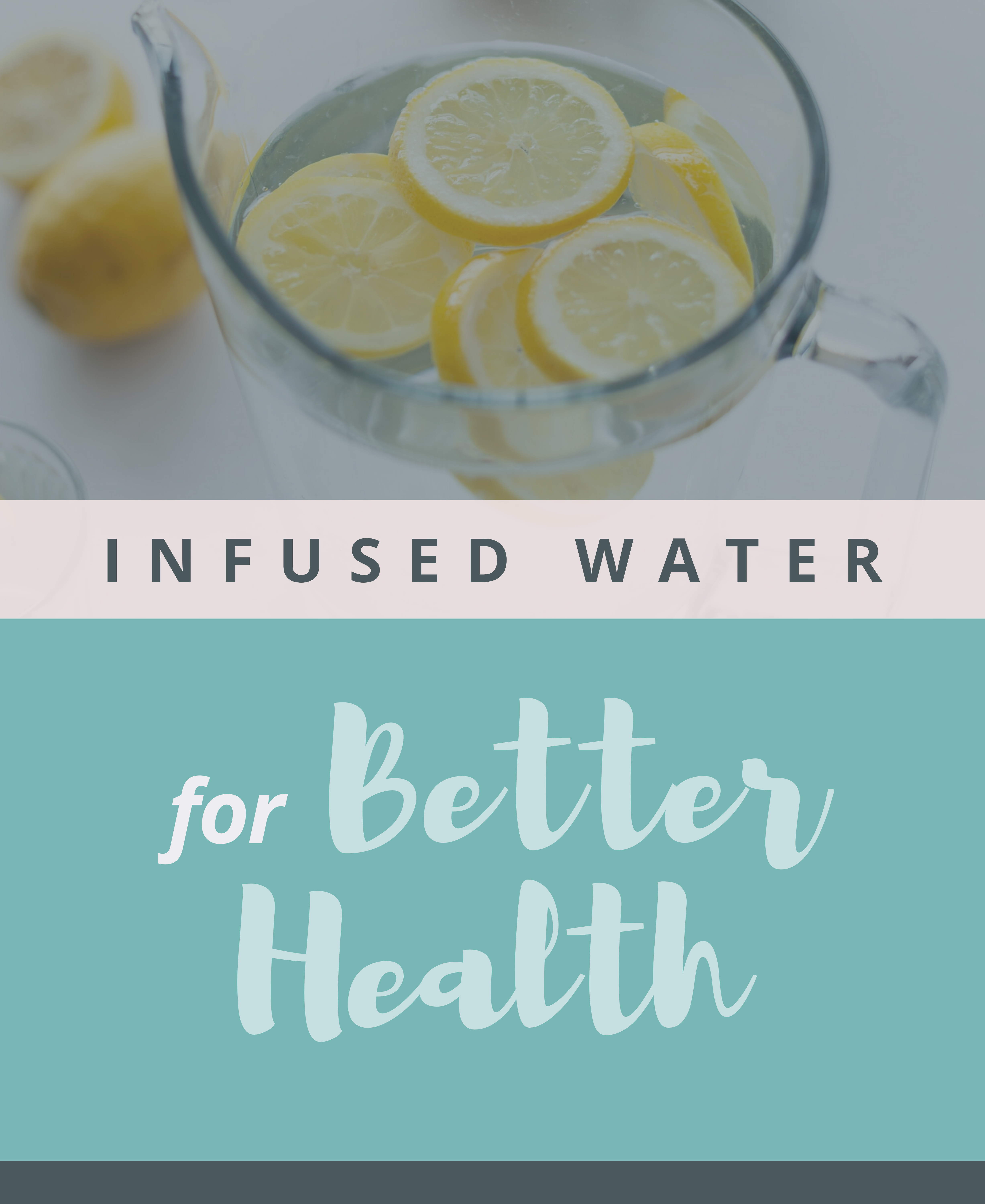 Infused Water for Better Health